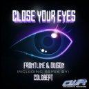 FrontLine, Odison, Coldbeat - Close Your Eyes (Coldbeat Remix)