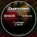 Behache - La Receta