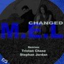 M.E.L - Changed (Stephan Jordan Remix)