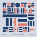Reboot - Behind The Scenes (Original Mix)