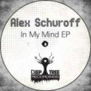 Alex Schuroff - In My Mind