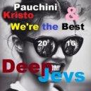 Pauchina & Kristo  - I'mBestDeepJey