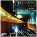 Jay Marks - I Get (Original Mix)
