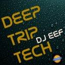 DJ EEF, Deep House Nation - Getting Better (feat. Deep House Nation)