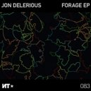 Jon Delerious - All Caught Up (Original Mix)