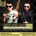 DJ Vadim Adamov & DJ O'Neill Sax - DEEP and SAX#2