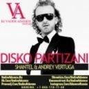Shantel & Andrey Vertuga - Disko Partizani