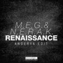 M.E.G & N.E.R.A.K vs. Michael Calfan - Renaissance vs. Resurrection (Anderva Edit)