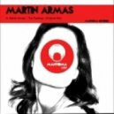 Martin Armas - The Feelings (Original Mix)