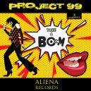 Project 99 - Take A Boom (Re-edit)
