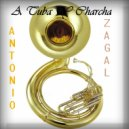 Antonio Zagal - A Tuba & Charcha