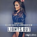David Peel & Kilian Taras & Lauren Mayhew - Lights Out