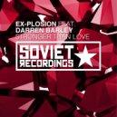 Ex-Plosion & Darren Barley - Stronger Than Love (Thiago Bachet Club Mix)