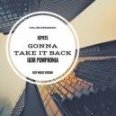 Igor Pumphonia - Gonna Take It Back (Deep House Version)
