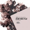 Dub Recycle - From Special Key
