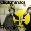 CLEPTOMANIACS   - All I Do