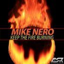 Mike Nero - Keep The Fire Burning  (Greidor Allmaster ESR Remix)