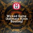 Chris Isaak - Wicked Game (Adimass Kinin Bootleg)
