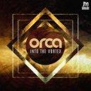 Orca - Bomba Cabisa (Original Mix)