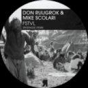 Mike Scolari, Don Ruijgrok - FSTVL (Original Mix)