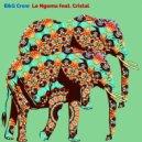 B&G Crew - Le Ngoma feat. Cristal (Urbanisticapella)