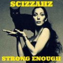 Cher - Strong Enough (Scizzahz Remix)
