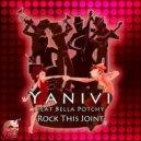Yanivi feat. Bella Potchy - Rock This Joint (Original Mix)