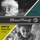 Ruslan-set, Chiba & Victoria RAY - Eternal Beauty (FX Voice Igor Pumphonia Remix Dub)