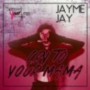 Jayme Jay - Feel The Lather