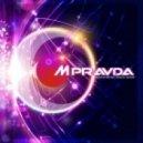 M.PRAVDA - Pravda Music 256 (Psy Trance Spacial)