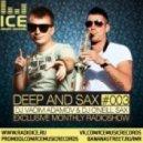 DJ Vadim Adamov & DJ O'Neill Sax - DEEP and SAX#3