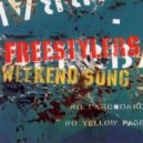 Freestylers - Weekend Song (D.END Remix)