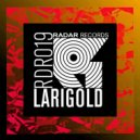 Larigold - Don't Stop (Original mix)