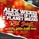 Alex Wicked, The Project Of Land, Planet Breaks - Red Sunset (Original Mix)