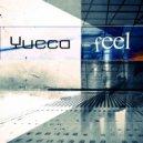 Yucca - Feel (Original Mix)