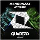 MendonZZa - Antidote (Original Mix)