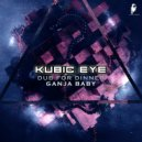 Kubic Eye - Ganja Baby  (Original Mix)