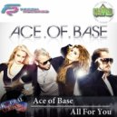 Ace of Base - All For You (Dj Kapral Remix)