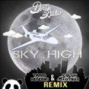 Dirty Audio - Sky High (Timmo Hendriks & Steven Montana Remix)