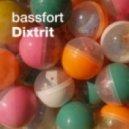 Bassfort - Dixtrit (Jimpster Remix)