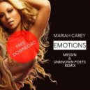 Mariah Carey - Emotions (Messin & Unknown Poets Remix)
