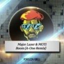 Major Lazer & MOTi - Boom (A-One Remix)