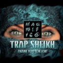Magnifico - Trap Sheikh (Original mix)