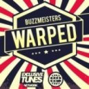 Buzzmeisters - Warped (Original Mix)