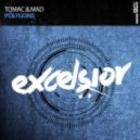 Tomac & Mad - Polygons (Extended Mix)