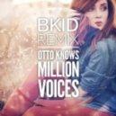 Otto Knows - Million Voices (BKID Remix)