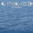Holdek - Magic Waves 003 (Drum'n'bass block)