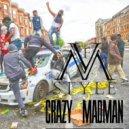 V.F.M.style  - Crazy Madman (Original mix)