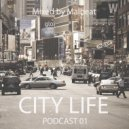 Malbeat  - City life Podcast 01