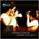 Fernando Ferreyra - Learning To (Stage Van H Remix)